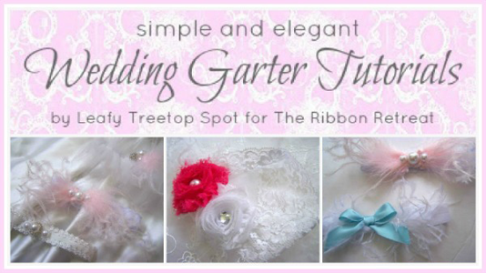 Wedding Garter Tutorials