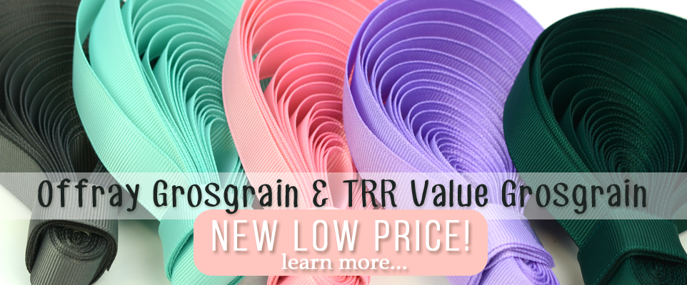 New Solid Grosgrain Pricing!